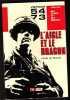 Vietnam 54-73 L'aigle et Le Dragon. De GROULART Claude