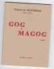 Gog et Magog - poèmes. François de Montbrial ( Jacques Corday)