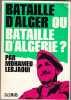 Bataille d'Alger Ou Bataille D'algerie. LEBJAOUI Mohamed