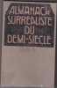 Almanach surréaliste du demi-siècle. 1950. N° spécial de la Nef (mars1950).. COLLECTIF