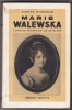 Marie Walewska - L'epouse Polonaise De Napoleon. D'ORNANO Comte