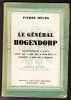 Le Général Hogendorp - Gouverneur a Java - Aide De Camp De Napoleon 1er - Ermite a Rio De Janeiro. MELON Pierre