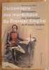 Dictionnaire Des Maréchaux Du Premier Empire - Dictionnaire Analytique, Statistique Et Comparé Des Vingt-Six Maréchaux- 5e édition. Jacques JOURQUIN