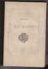 Histoire Du Journal La Mode. GRENVILLE E (vicomte De )