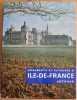 Monuments et Paysages D'ile De France. LEVRON Jacques