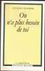 On N'a Plus Besoin De Toi - Pour Une Autonomie Des Trisomoques 21. HOURDIN Georges