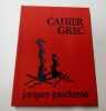 Cahier Grec - Pour Ritsos. Jacques Gaucheron