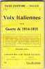 Voix Italiennes sur la Guerre 1914-1915. Pages d'histoire 1914-1915 n°74. COLLECTIF
