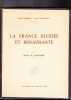 La France Blessée et Renaissante Bilan et Inventaire. DUBREULE rené COURTASSOL Jean