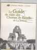 Le guide de visite des champs de bataille de la Somme. COLLECTIF