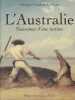 L'Australie - Naissance d'une nation. Georges Goulven Le Cam