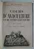 Cours d'Aviculture et de Cuniculiculture . Roullier-Arnoult augmenté par Vinchon & Arnould