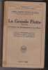 La Grande Flotte (1914-1916) Sa Création Son Développement et Son Oeuvre. JELLICOE DE SCAPA Amiral Vicomte