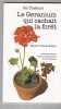 Le Géranium Qui Cachait La Forêt. THIEBAUT Pat