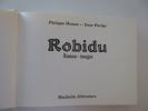Robidu. Roman-images.. DUMAS (Philippe), PARLIER (Ionic) :