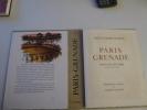 Paris-Grenade impressions de voyage (extraits de Paris à Cadix). . DUMAS (Alexandre) – PLISSON (André) :