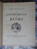 La Cathédrale de Reims. . MOREAU–NELATON (Etienne) :