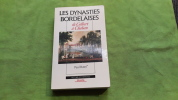 Les Dynasties Bordelaises - De Colbert À Chaban. Butel Paul