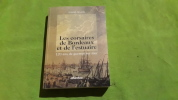 Les corsaires de Bordeaux et de l'estuaire : 120 ans de guerre sur mer. Daniel Binaud
