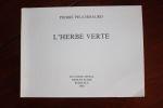 L'Herbe verte.. Pierre Peuchmaurd (1948-2009) (n°0367), Jacques Abeille (n°0297),