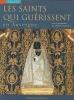 Les Saints Qui Guérissent en Auvergne. Maréchal, Jean-Robert