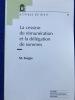 La cession de rémunération et la délégation de sommes. Kluwer, 1998.(Pratique du droit 7).. FORGES (Michel)