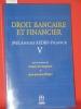 Mélanges AEDBF-France V. Revue de la banque 2008. Le cinquième volume de la collection des Mélanges AEDBF propose une approche très diversifiée du ...