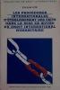 Les procédures internationales d'établissement des faits dans la mise en œuvre du droit international humanitaire, Éditions Bruylant/Éditions de ...