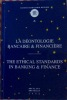 La déontologie bancaire et financière - The ethical standards in banking and finance. Bruylant - Bruxelles, 1998.. AEDBF/EVBFR-Belgium - Association ...