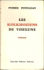 Les kolkhoziens de Viselune . Pierre Petitjean