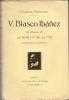 V. Blasco Ibanez « Ses romans et le roman de sa vie » . Camille Pitollet