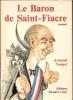Le baron de Saint-Fiacre. Armand Toupet
