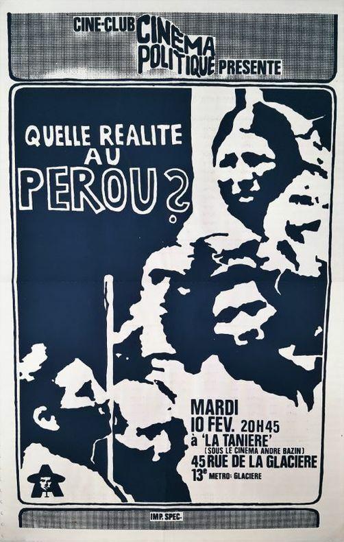 Quelle réalité au Pérou.. [Cinéma Politique] ANONYME