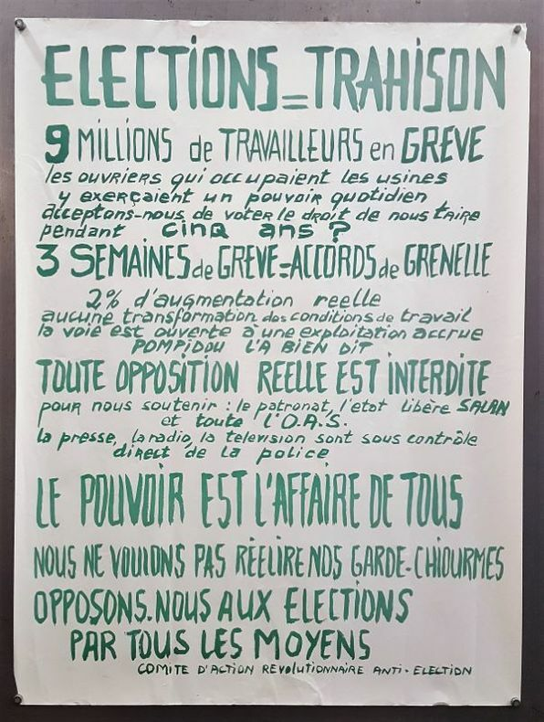 Elections = Trahison. [Mai 68, post] Anonyme.