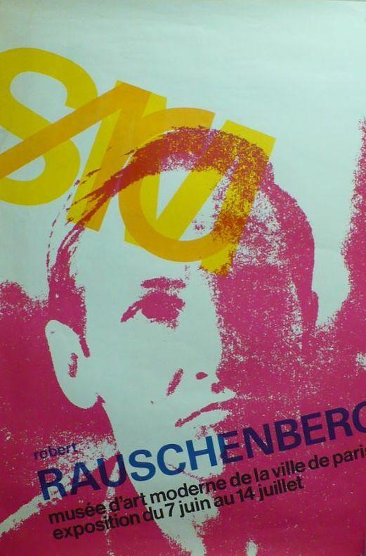 Rauschenberg.. [Affiche/Exposition] CROUWEL (Wim)