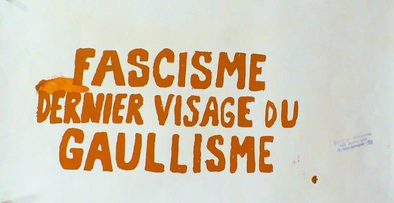 FASCISME DERNIER VISAGE DU GAULLISME.. [Affiche/Mai 68]