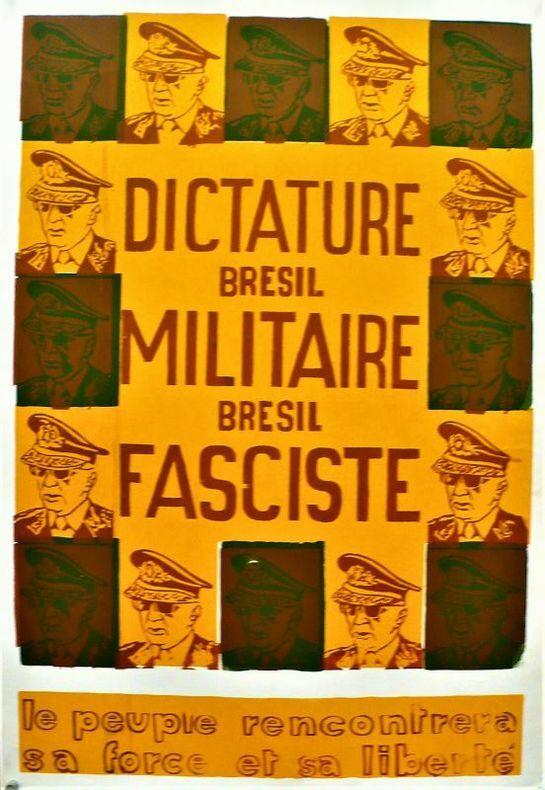 BRÉSIL DICTATURE MILITAIRE FASCISTE.. [Affiche/Politique/Brésil]