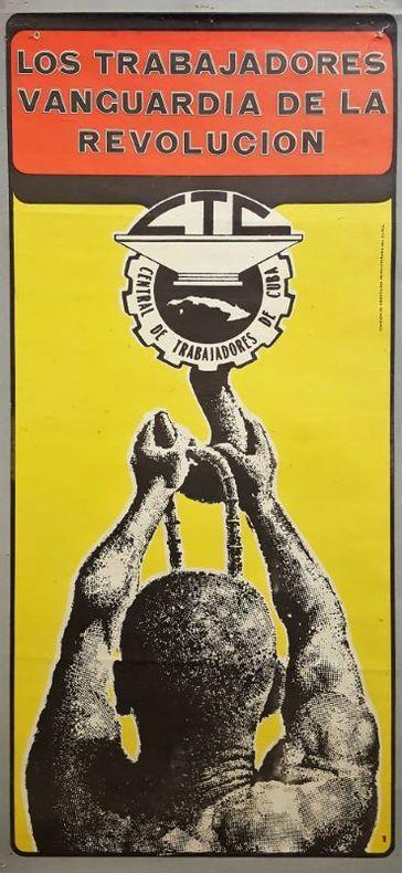LOS TRABAJADORES VANGUARDIA DE LA REVOLUCION.. [Affiche/Cuba]