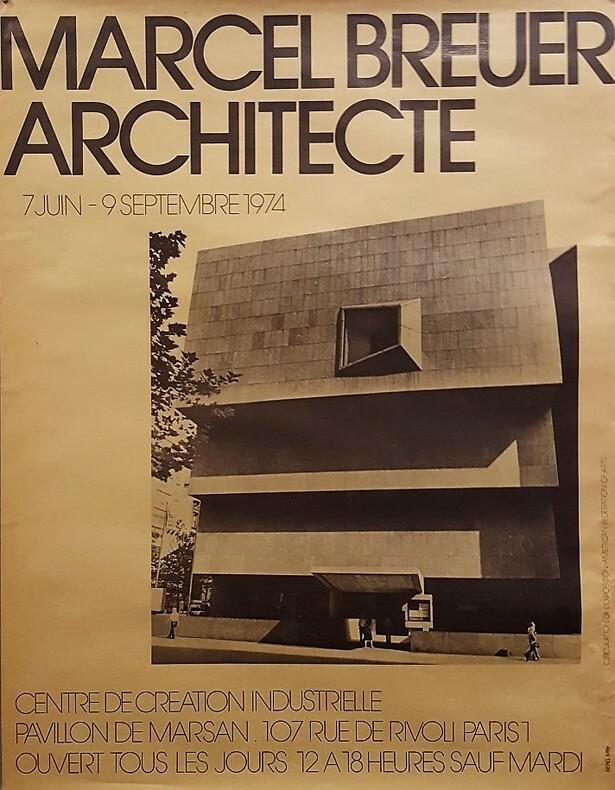 MARCEL BREUER ARCHITECTE, Centre de Création Industrielle.. [Architecture/ C.C.I]