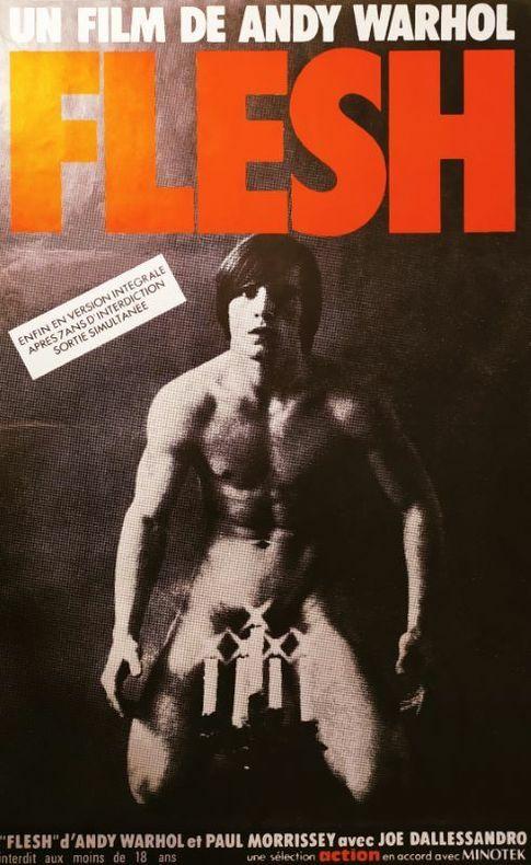 FLESH. [Cinéma] ANDY WARHOL
