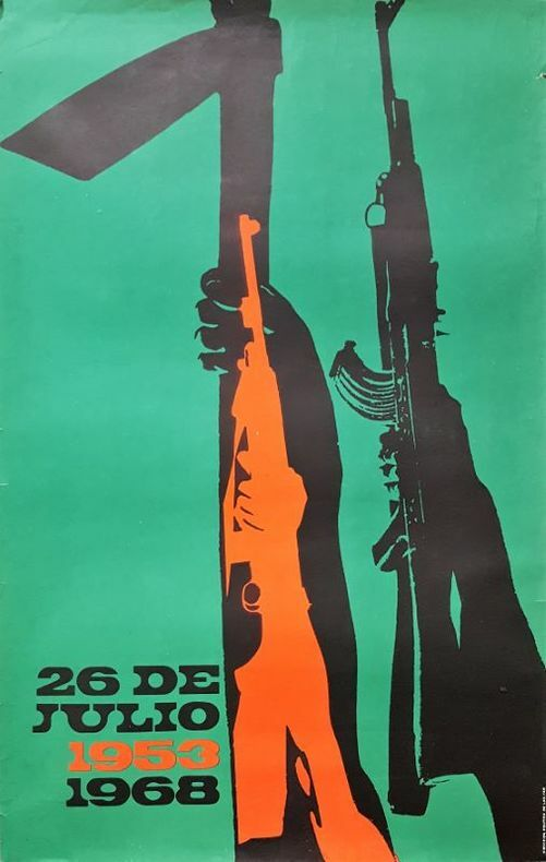 26 de julio, 1953-1968. [Cuba/Affiche] ANONYME