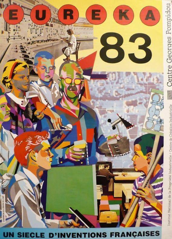 Eureka 83, un siècle d'inventions françaises.. [Affiche/Bazooka] CHAPIRON (Christian, dit Kiki Picasso).