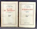 La parade. Souvenirs et impressions de théâtre. Tome I: Le sot du Tremplin- Tome II: Acrobaties.. LUGNE-POE [Aurélien-Marie Lugné, dit]: