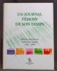 Un journal témoin de son temps. Histoire illustrée du Journal de Genève 1826-1998.. SENARCLENS Jean (dir.); collectif: