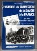 Histoire de l'annexion de la Savoie à la France et ses dossiers secrets.. GUICHONNET Paul; BAUD Henri (préf.):