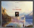 Annecy et la Savoie, par un élève d'Ingres, Firmin Salabert 1811-1895.. BEXON Alain: