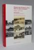 Histoire des transports publics dans le canton de Genève. Volume 1: Le XIXe siècle.. PLOUJOUX Gilbert; CALAME Bernard; NOIR Cédric; FLÜCKIGER Pierre ...