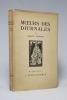 Moeurs des diurnales. Traité de journalisme.. SCHWOB Marcel, LOYSON-BRIDET (pseudonyme):