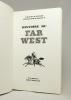 Histoire du Far Ouest.. RIEUPEYROUT Jean-Louis: