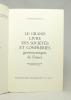 Le Grand Livre des Sociétés et Confréries gastronomiques de France.. WOUTAZ Fernand: